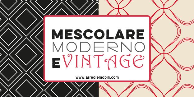arredare casa mescolando moderno e vintage. 4 regole d'oro - Arredare Salotto Vintage Contemporaneo
