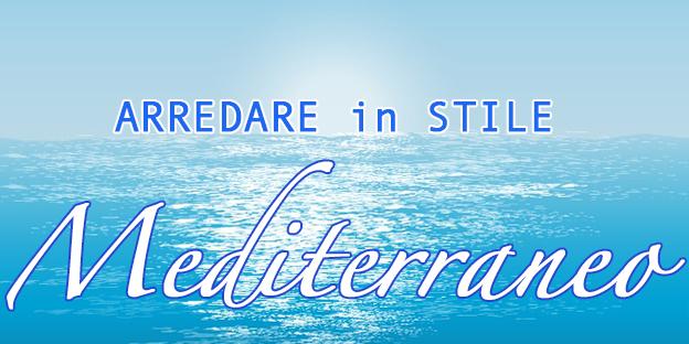 arredare in stile mediterraneo