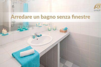 Consigli e soluzioni per arredare un bagno senza finestre