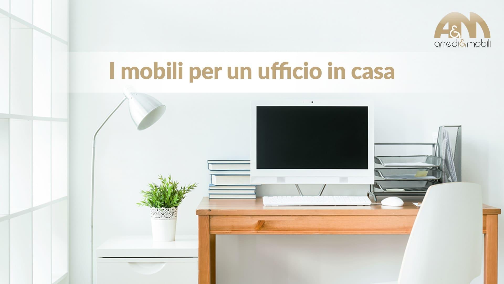 Ufficio In Casa Idee : I mobili per l ufficio in casa e i criteri per sceglierli
