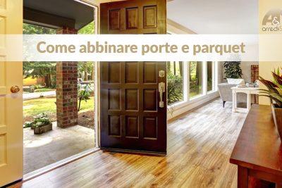Abbinare le porte al parquet: spunti per un arredamento impeccabile