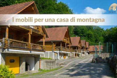Mobili per una casa di montagna: il fascino del legno